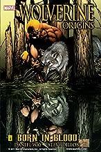 Wolverine: Origins Vol. 1: Born In Blood (Wolverine - Origins Graphic Novel)