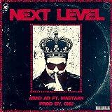 Next Level (feat. Mastaan & CNU) [Explicit]