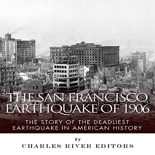 The San Francisco Earthquake of 1906 audiobook cover art