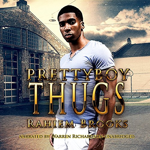 Prettyboy Thugs Audiobook By Rahiem Brooks cover art
