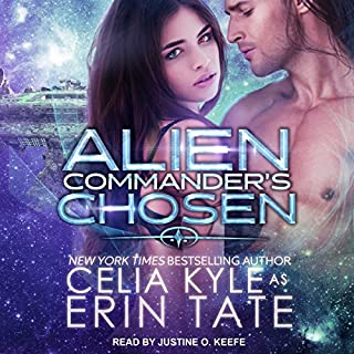Alien Commander's Chosen                   By:                                                                                                                                 Celia Kyle,                                                                                        Erin Tate                               Narrated by:                                                                                                                                 Justine. O. Keef                      Length: 11 hrs and 11 mins     27 ratings     Overall 4.6