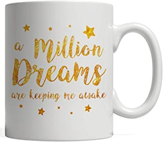 A Million Dreams Are Keeping Me Awake Mug | This is the Greatest Party Gift! Rewrite the Stars! The Perfect Gift for a Circus Themed Showman Party - For an Actor, Musician, Showman, Dancer or Artist