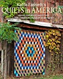 Kaffe Fassett's Quilts in America: Designs Inspired by Vintage Quilts from the American