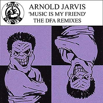 Music Is My Friend (Remixes)