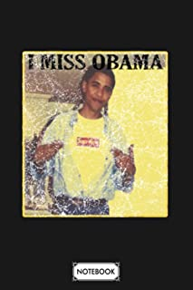Retro Vtg I Miss Obama Notebook: Journal, Matte Finish Cover, Lined College Ruled Paper, Planner, Diary, 6x9 120 Pages