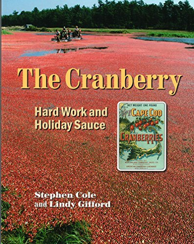 The Cranberry: Hard Work and Holiday Sauce