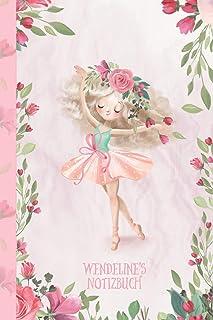 Wendeline's Notizbuch: Zauberhafte Ballerina, tanzendes Mädchen
