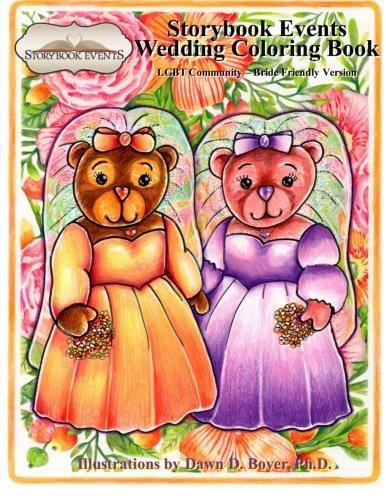 A Storybook Event Wedding Coloring Book: Big Kids Coloring Book: LGBT Community – Bride Friendly Version