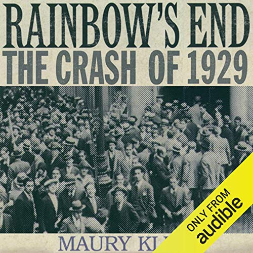 Rainbow's End: The Crash of 1929 audiobook cover art