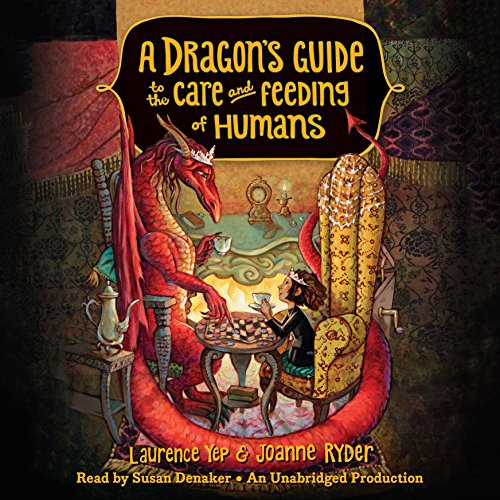 A Dragon's Guide to the Care and Feeding of Humans audiobook cover art