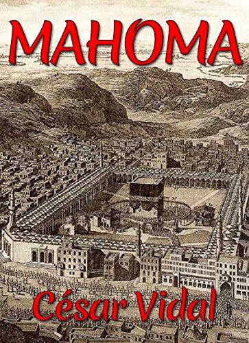 Mahoma eBook: Vidal, César: Amazon.es: Tienda Kindle