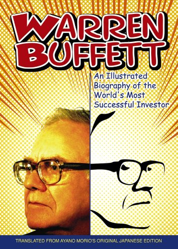Warren Buffett: An Illustrated Biography of the World's Most Successful Investor (English Edition)