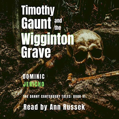 Timothy Gaunt and the Wigginton Grave  audiobook cover art