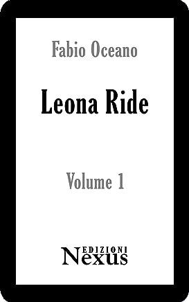 Leona Ride - Volume 1