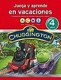 Chuggington. Juega y aprende en vacaciones (4 años): Actividades para reforzar los contenidos trabajados en la escuela
