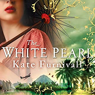The White Pearl                   By:                                                                                                                                 Kate Furnivall                               Narrated by:                                                                                                                                 Jilly Bond                      Length: 16 hrs and 54 mins     18 ratings     Overall 4.4
