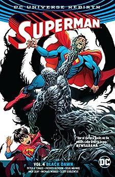 Superman (2016-2018) Vol. 4: Black Dawn by [Peter J. Tomasi, Patrick Gleason, Doug Mahnke, Mick Gray]