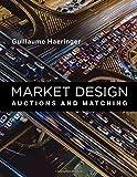 Market Design (The MIT Press)
