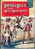 Buffalo Bill's great Wild West Show (Landmark books)