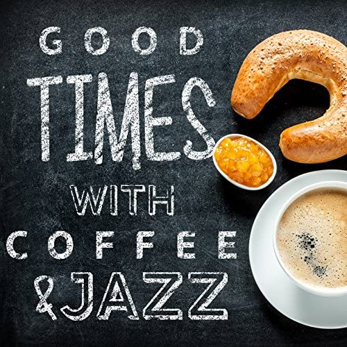 Coffee Shop Jazz & Coffeehouse Background Music