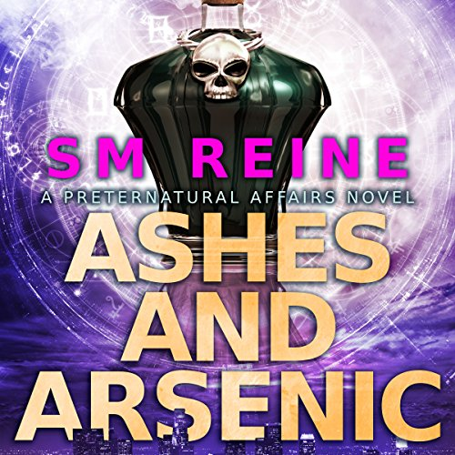 Ashes and Arsenic     An Urban Fantasy Mystery: Preternatural Affairs, Book 6              By:                                                                                                                                 SM Reine                               Narrated by:                                                                                                                                 Jeffrey Kafer                      Length: 4 hrs and 34 mins     4 ratings     Overall 4.8
