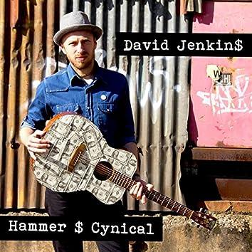 Hammer $ Cynical