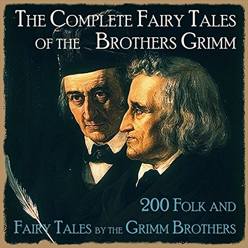 The Complete Fairy Tales of the Brothers Grimm cover art