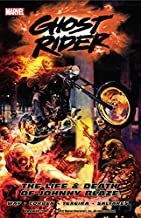 Ghost Rider Vol. 2: The Life and Death of Johnny Blaze (Ghost Rider (2006-2009))