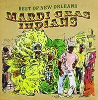 Best of Mardi Gras Indians by Best of Mardi Gras Indians (2012-05-03)