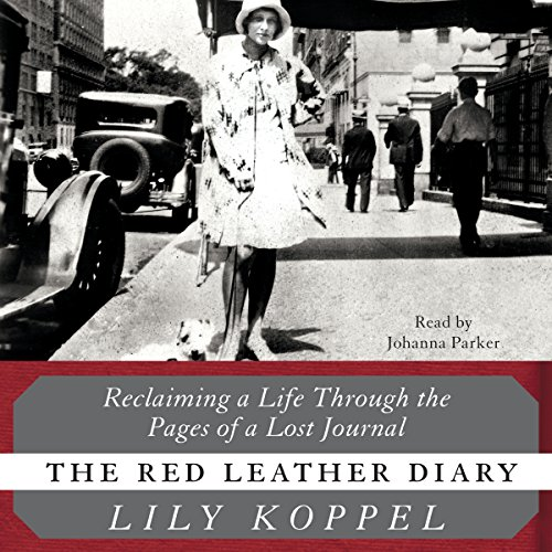 The Red Leather Diary: Reclaiming a Life Through the Pages of a Lost Journal audiobook cover art