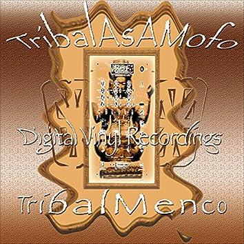 TribalAsAMofo b/w TribalMenco
