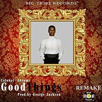 Good Things (2021 Remake)