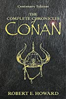 The Complete Chronicles of Conan (Gollancz S.F.)