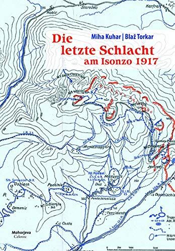 Die letzte Schlacht am Isonzo 1917