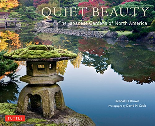 Compare Textbook Prices for Quiet Beauty: The Japanese Gardens of North America Hardcover with Jacket Edition ISBN 9784805311950 by Brown, Kendall H.,Cobb, David M.