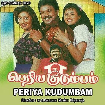 Periya Kudumbam (Original Motion Picture Soundtrack)