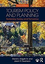 Tourism Policy and Planning: Yesterday, Today, and Tomorrow