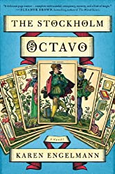 Books Set in Sweden: The Stockholm Octavo by Karen Engelmann. sweden books, swedish novels, sweden literature, sweden fiction, swedish authors, best books set in sweden, popular books set in sweden, books about sweden, sweden reading challenge, sweden reading list, stockholm books, gothenburg books, malmo books, sweden packing list, sweden travel, sweden history, sweden travel books, sweden books to read, books to read before going to sweden, novels set in sweden, books to read about sweden