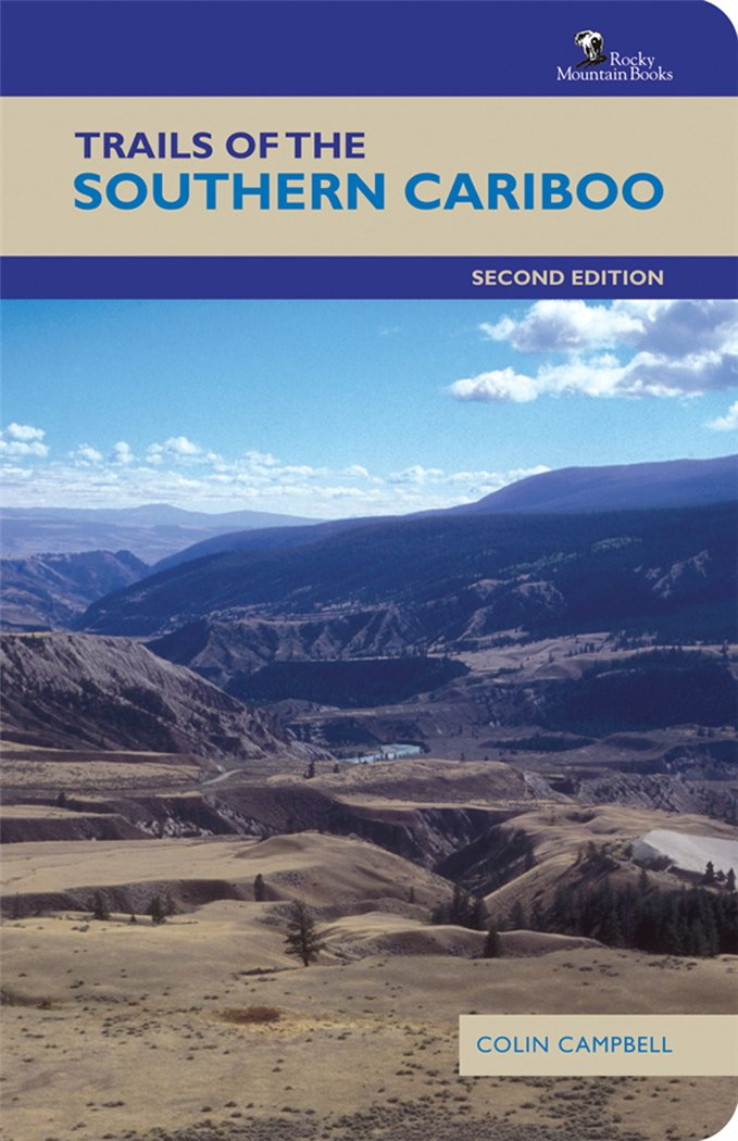Trails of the Southern Cariboo: Second Edition Idioma Inglés