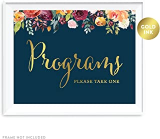 Andaz Press Wedding Party Signs, Navy Blue Burgundy Florals with Metallic Gold Ink, 8.5x11-inch, Programs, Please Take One, 1-Pack, Colored Fall Autumn Decorations