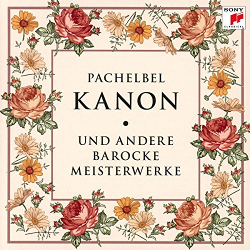 Kanon und Andere Barocke Meisterwerke