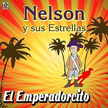 Nelson Y Sus Estrella El Emperadorcito