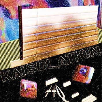 Kaisolation