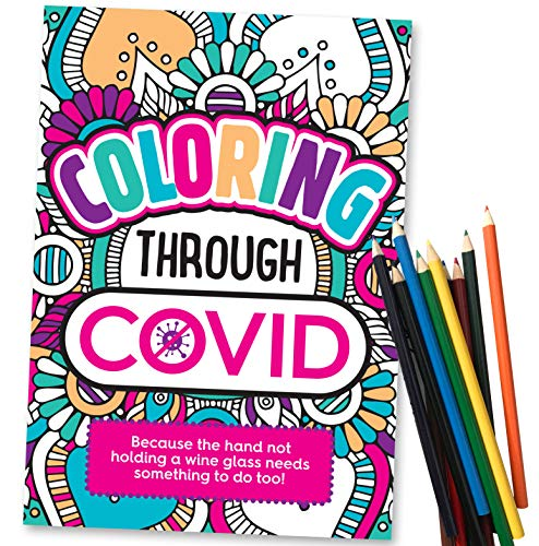Coloring Through Covid - Funny Coloring Book - Includes 12 Colored Pencils