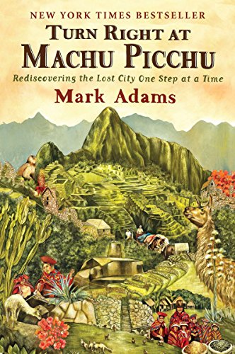 Turn Right at Machu Picch
