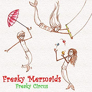 Freaky Circus