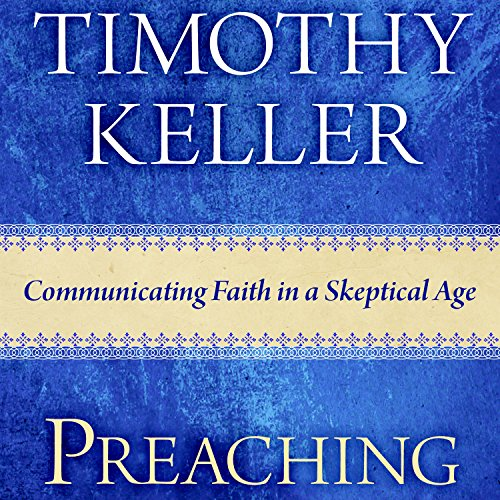 Preaching Audiobook By Timothy Keller cover art