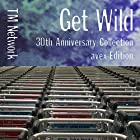 GET WILD (SICK INDIVIDUALS Remix)