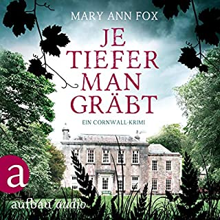 Je tiefer man gräbt. Ein Cornwall-Krimi     Mags Blake 1              By:                                                                                                                                 Mary Ann Fox                               Narrated by:                                                                                                                                 Demet Fey                      Length: 5 hrs and 30 mins     Not rated yet     Overall 0.0