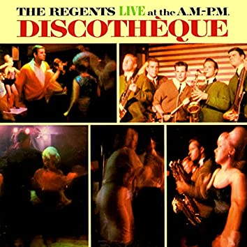 Live At the A.M.-P.M. Discotheque